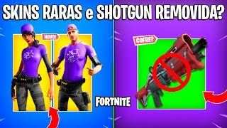 FORTNITE-NEW RARE SKINS and TACTICAL SHOTGUN REMOVED?