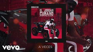 Chocolate MC - Aveces (Audio)