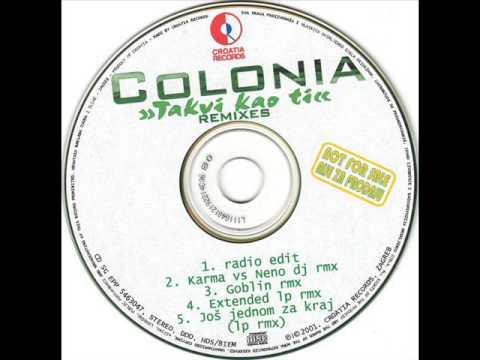 Colonia  - Takvi Kao Ti