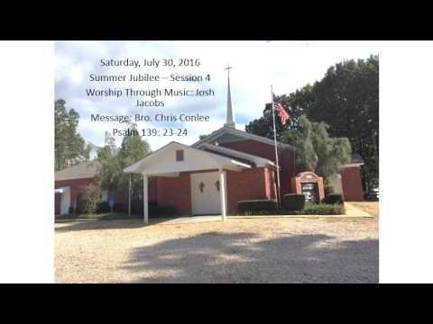 July 30, 2016 Summer Jubilee Session 4