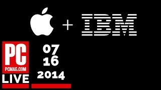 PCMag Live 07/16/14: Apple Teams Up With IBM & Tesla To Release New Model III