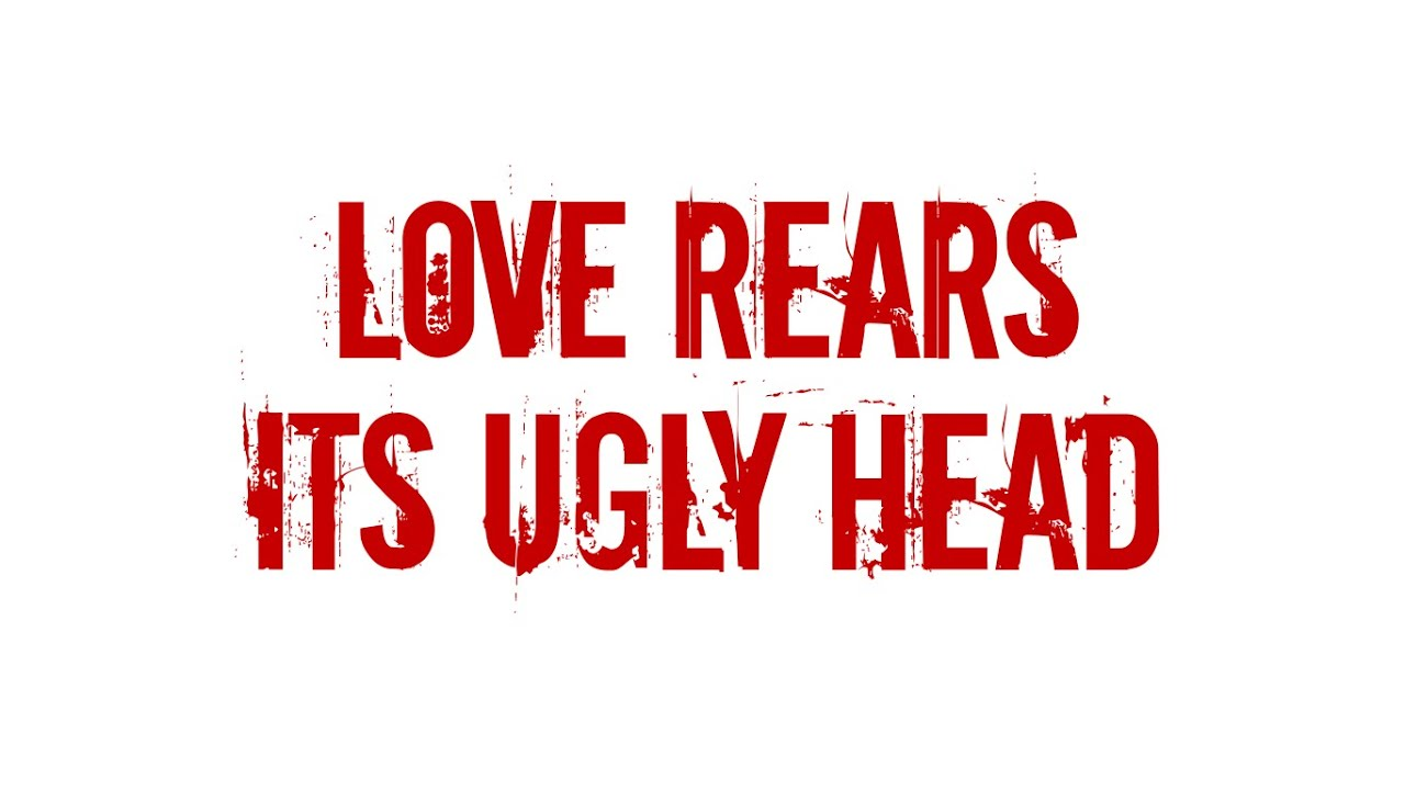 Download LOVE REARS ITS UGLY HEAD - STAIN - FT GERONIMO RAUCH