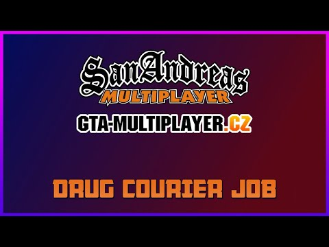 DRUG COURIER JOB | GTA-MULTIPLAYER.CZ