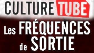 Culture Tube - Les Fréquences de Sortie