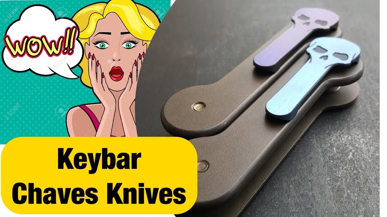 ... KeyBar CHAVES KNIVES Edition vs Original KeyBar - YouTube lace up in  4f926 6e9b8 ... 13d661d8f