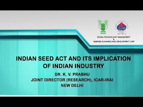Indian Seed Act and its Implication of Indian Seed Industry
