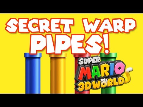 Super Mario 3D World - Secret Warp Pipes