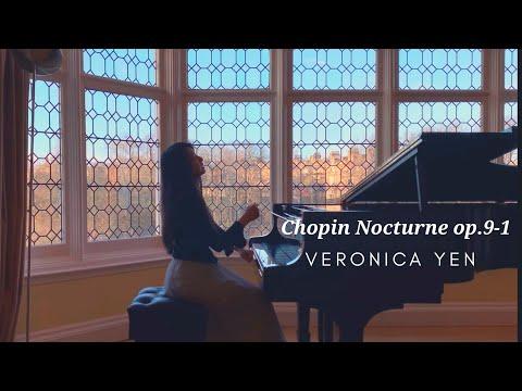 《Chopin Nocturne In Bb Min Or Op.9-1/蕭邦夜曲Bb小調》Veronica Yen/維若妮卡