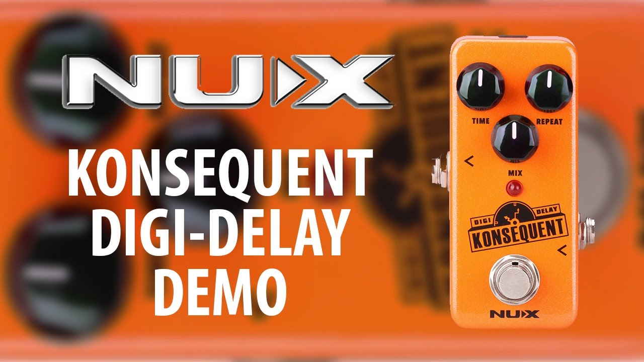 Nux Konsequent Digital Delay Demo Usb Tap Tempo Youtube Boss Dd2 Guitar Pedal Schematic Diagram