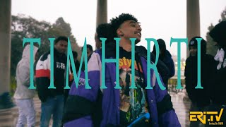 TIMHIRTI - New Eritrean official music video 2018