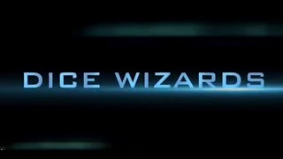 DICE WIZARDS CHAPTER 1