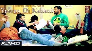 New Punjabi Songs | Yaaran Di Kahani | Full HD | Manish Almbhen | YDK BEATS