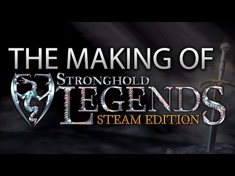 The Making of Stronghold Legends