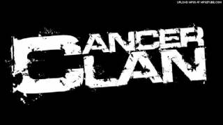 Cancer Clan - Reign in shit