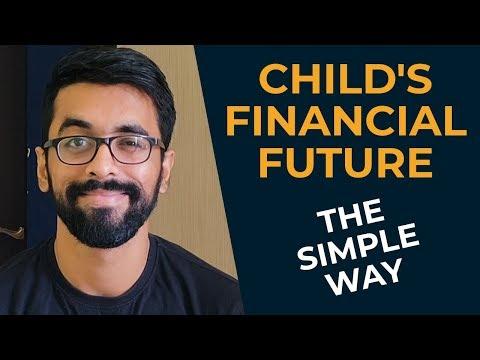 Effective financial planning for children | CHILD'S FINANCIAL FUTURE