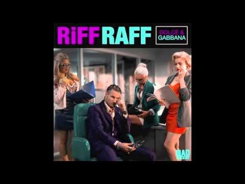 RiFF RAFF - DOLCE & GABBANA [Official Full Stream]