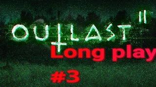 Outlast 2  | Sesión 3 |long play | Español