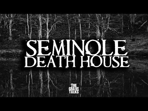 Seminole Death House | Ghost Stories, Paranormal, Supernatural, Hauntings, Horror