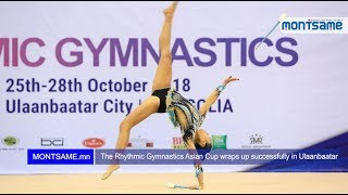 The Rhythmic Gymnastics Asian Cup wraps up successfully in Ulaanbaatar