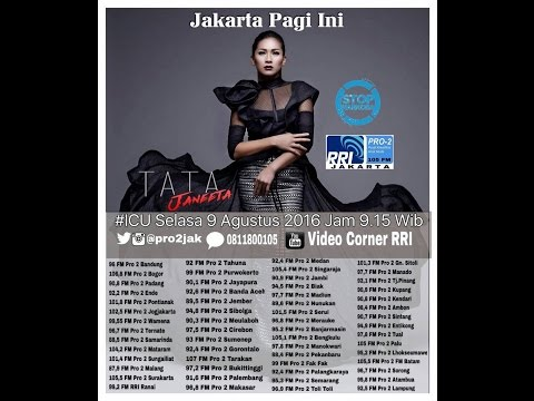 Tata Janeta - ICU pro2 RRI Jakarta ( Live Video Corner RRI )