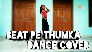 Beat Pe Thumka Dance Performance ll Urvashi Rautela l Dance by PALAK