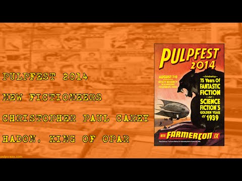 PulpFest 2014 - Christopher Paul Carey - Hadon, King of Opar