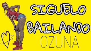 SIGUELO BAILANDO - OZUNA | MICHELLE VO | ZUMBA FITNESS | Dance Workout