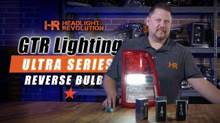 GTR LIGHTING ULTRA REVERSE REVIEW | Headlight Revolution