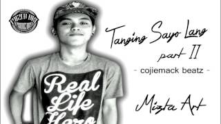 TANGING SAYO LANG Part2 - Mizta Art (2016) LIKE SHARE SUPPORT