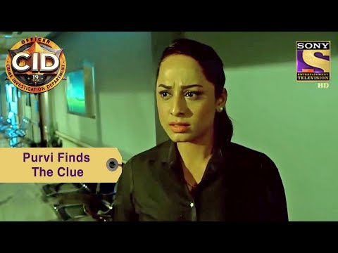 Your Favorite Character | Purvi Finds The Clue | CID
