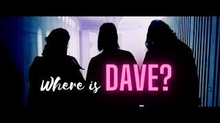 where is Dave - Shortmovie Talent Contest ZFF72 - 2020