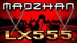 Смотреть клип Madzhan - Lx555