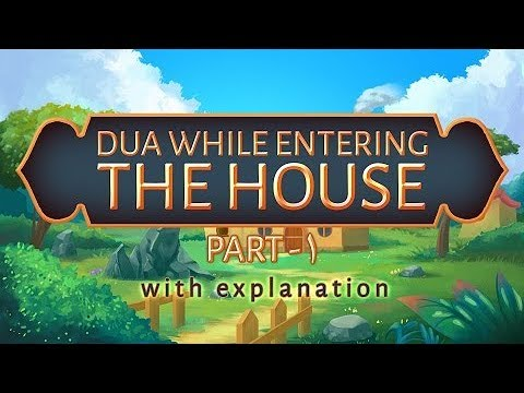 Download Dua when Entering Home | Understand & Memorize Duas The Easy Way | 31A | Subtitled