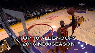 Top 10 Alley-Oops of the 2015-2016 Season
