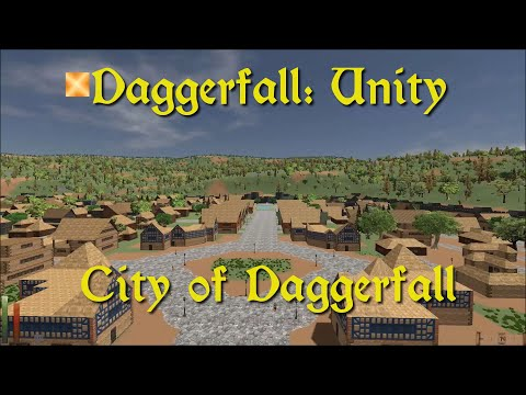 Daggerfall Unity — 11 — City of Daggerfall