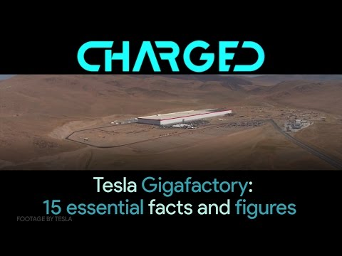 QuickCharge: Tesla Gigafactory 15 Facts & Figures That Will Blow Your Mind