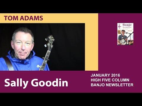 Sally Goodin by Tom Adams @BanjoNews.com