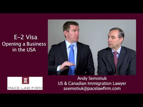 E-2 Visa: How To Open A Business In The USA