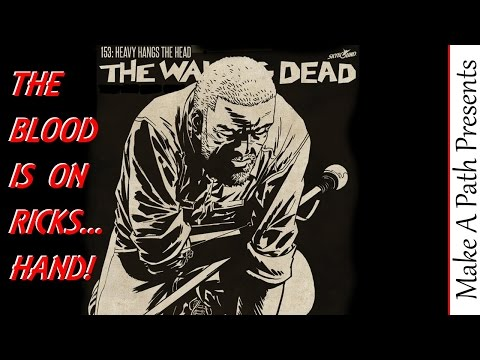The Walking Dead Comic Issue 153 Recap Review TWD by Skybound