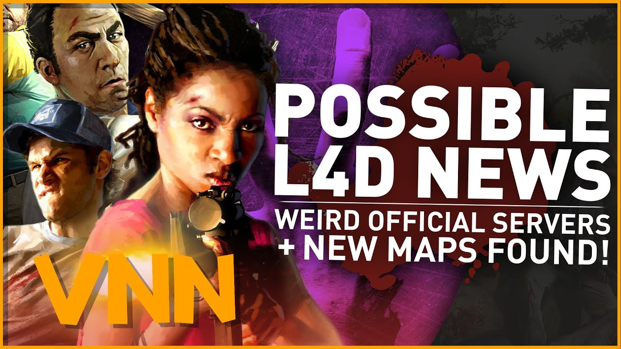 Left 4 Dead News - Official Servers w/New Maps Found