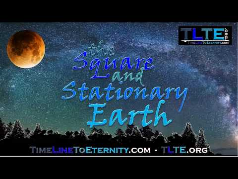Square & Stationary (Flat) Earth: Moon Map? Undiscovered Lands? Tectonic Plate Fraud?