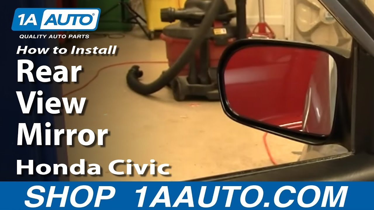 hight resolution of how to install replace side rear view mirror honda civic 01 05 vin starts with 2 1aauto com youtube
