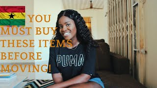 Non Negotiable Items you Must Bring When You Move To Ghana 2020  Settling in Ghana