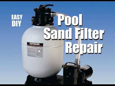 How to fix a Pool Sand Filter Hayward