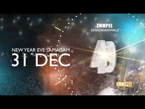 Event Details | 2018 NEW YEAR'S EVE SAMAGAM | On Sun 31 December 2017 | Dhadrianwale