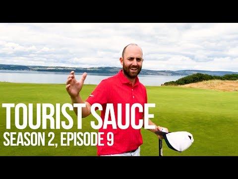 Tourist Sauce (Scotland Golf): Episode 9, Castle Stuart