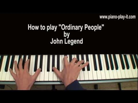 Ordinary People John Legend Piano Tutorial