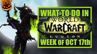 HALLOWS END EVENT  Whats New in WoW Week of October 17th 2017