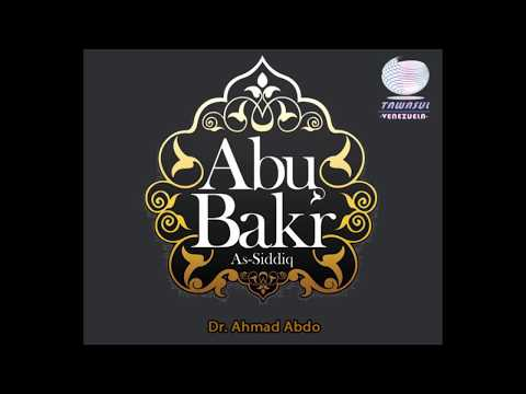 Los Sahaba y la vida Abu Baker As-Siddik 1/3 Tawasul Venezuela
