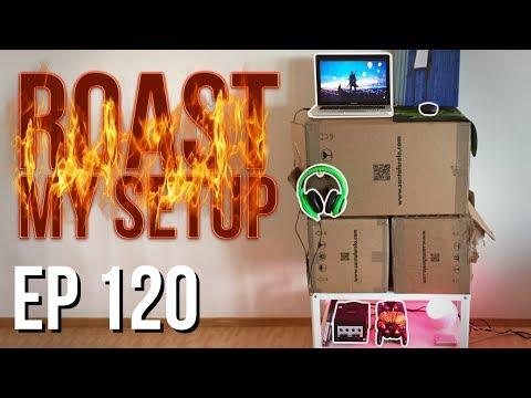 Setup Wars - Episode 120 | Roast My Setup